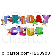 Clipart Of 3d Children And FRIDAY CLUB Text Royalty Free Illustration