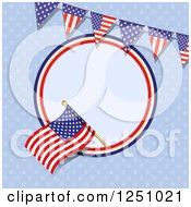 Clipart Of A Patriotic American Flag In A Circle With A Bunting Banner Over Blue Royalty Free Vector Illustration by elaineitalia