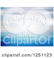 Clipart Of A Blue Background With Summertime The Fun Starts Here Text Royalty Free Vector Illustration by KJ Pargeter