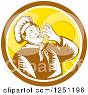 Clipart Of A Retro Woodcut Male Chef Kissing His Hands In A Brown And Yellow Circle Royalty Free Vector Illustration