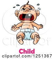 Clipart Of A Crying Baby With Child Text Royalty Free Vector Illustration