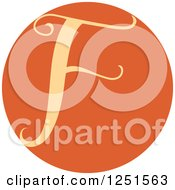 Clipart Of A Round Orange Circle With Capital Letter F Royalty Free Vector Illustration