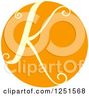 Clipart Of A Round Orange Circle With Capital Letter K Royalty Free Vector Illustration