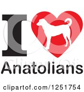 Clipart Of An I Heart Anatolians Dog Design Royalty Free Vector Illustration