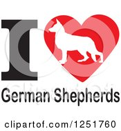 Clipart Of An I Heart German Shepherds Dogs Design Royalty Free Vector Illustration