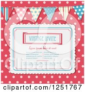 Clipart Of A Vintage Invitation With Sample Text Over Pink Polka Dots With A Bunting Royalty Free Vector Illustration by elaineitalia