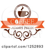 Clipart Of A Coffee Always Fresh Design Royalty Free Vector Illustration
