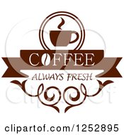Clipart Of A Brown Coffee Always Fresh Design Royalty Free Vector Illustration