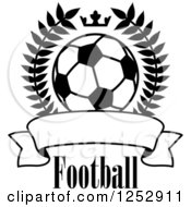 Black And White Crown And Wreath Around A Soccer Ball And Red Banner With Football Text