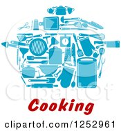 Clipart Of Blue Kitchen Utensils Forming A Pot Over Cooking Text Royalty Free Vector Illustration