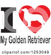 Clipart Of An I Heart My Golden Retriever Dog Design Royalty Free Vector Illustration