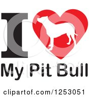 Clipart Of An I Heart My Pit Bull Dog Design Royalty Free Vector Illustration