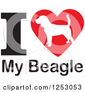 Clipart Of An I Heart My Beagle Dog Design Royalty Free Vector Illustration