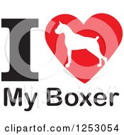 Clipart Of An I Heart My Boxer Dog Design Royalty Free Vector Illustration by Johnny Sajem