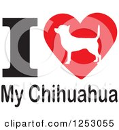 Clipart Of An I Heart My Chihuahua Dog Design Royalty Free Vector Illustration