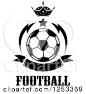 Black And White Soccer Ball With A Crown Star Banner And Football Text