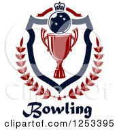 Clipart Of A Bowling Ball And Championship Trophy Shield With A Crown And Laurel Over Text Royalty Free Vector Illustration