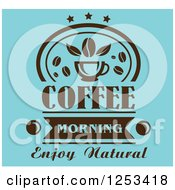 Clipart Of A Blue And Brown Coffee Morning Enjoy Natural Design Royalty Free Vector Illustration
