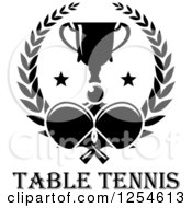 Clipart Of A Black And White Ping Pong Ball Table Tennis Paddles And A Trophy In A Laurel Wreath Over Text Royalty Free Vector Illustration