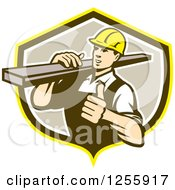 Clipart Of A Retro Male Carpenter Holding A Thumb Up And Carrying Lumber In A Shield Royalty Free Vector Illustration