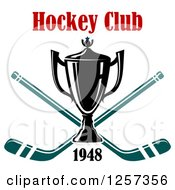 Clipart Of A Trophy Cup Over Crossed Hockey Sticks With Club Text Royalty Free Vector Illustration