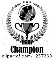 Clipart Of A Black And White Basketball Laurel Wreath With Stars A Trophy And Champion Text Royalty Free Vector Illustration