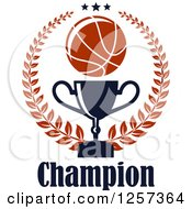 Clipart Of A Basketball Laurel Wreath With Stars A Trophy And Champion Text Royalty Free Vector Illustration