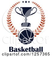 Clipart Of A Basketball Laurel Wreath With Stars A Trophy And Text Royalty Free Vector Illustration