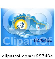 Clipart Of A Sailboat And Sunset Island With Travel Text Royalty Free Vector Illustration by Vector Tradition SM