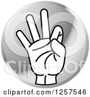 Clipart Of A Round Silver Icon Of A Counting Hand Holding Up 9 Fingers Nine In Sign Language Royalty Free Vector Illustration