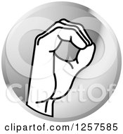Clipart Of A Silver Icon Of A Sign Language Hand Gesturing Letter O Royalty Free Vector Illustration