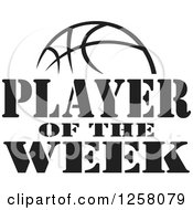 Clipart Of A Black And White Basketball And Player Of The Week Text Royalty Free Vector Illustration