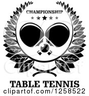 Clipart Of A Black And White Ping Pong Ball And Crossed Table Tennis Paddles With Stars And Text In A Wreath Royalty Free Vector Illustration by Seamartini Graphics
