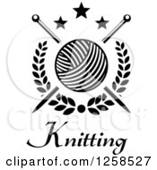 Clipart Of Black And White Knitting Needles And Yarn Over Text With Stars Royalty Free Vector Illustration by Seamartini Graphics