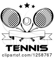 Clipart Of Black And White Stars Over Crossed Tennis Rackets And A Ball With A Banner And Text Royalty Free Vector Illustration