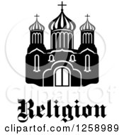 Clipart Of A Black And White Church Building With Religion Text Royalty Free Vector Illustration