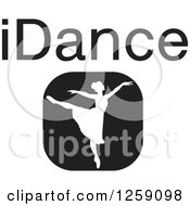 Clipart Of A Black And White Square Ballerina Icon With IDance Text Royalty Free Vector Illustration