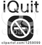 Clipart Of A Black And White Square No Smoking Icon With IQuit Text Royalty Free Vector Illustration by Johnny Sajem