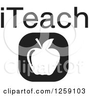 Clipart Of A Black And White Square Apple Icon With ITeach Text Royalty Free Vector Illustration by Johnny Sajem