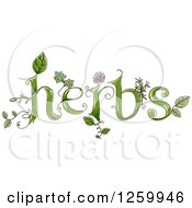 Clipart Of Herbs Text With Leaves And Flowers Royalty Free Vector Illustration