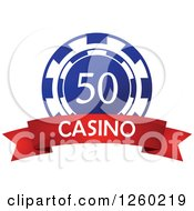Clipart Of A Blue 50 Poker Chip With A Casino Text Banner Royalty Free Vector Illustration