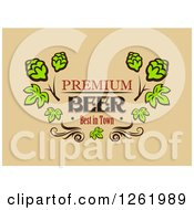 Clipart Of A Premium Beer Best In Town And Hops Design Royalty Free Vector Illustration by Vector Tradition SM
