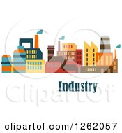 Clipart Of A Colorful Factory Over Text Royalty Free Vector Illustration