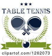 Clipart Of Crossed Table Tennis Paddles In A Laurel Wreath With A Ping Pong Ball Banner And Stars With Text Royalty Free Vector Illustration by Vector Tradition SM