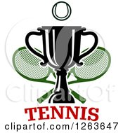 Clipart Of A Tennis Ball Over A Trophy Cup With Crossed Rackets Over Text Royalty Free Vector Illustration