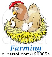 Clipart Of A Happy Hen Hugging Chicken Eggs In A Nest Over Farming Text Royalty Free Vector Illustration