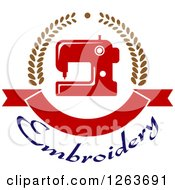 Clipart Of A Red Sewing Machine In A Laurel And Ribbon Banner Wreath Over Embroidery Text Royalty Free Vector Illustration