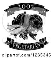 Clipart Of Black And White 100 Percent Vegetarian Food Banners And Vegetables Royalty Free Vector Illustration