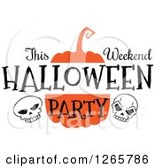 Clipart Of A Pumpkin With Skulls And This Weekend Halloween Party Text Royalty Free Vector Illustration