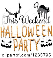 Clipart Of A Bat Cat Jackolantern Faces And This Weekend Halloween Party Text Royalty Free Vector Illustration